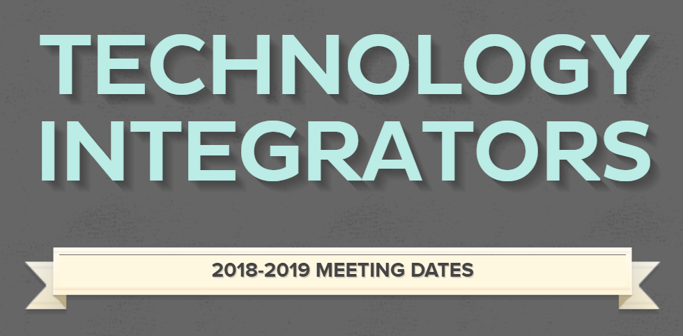 Technology Integrator Meeting Schedule